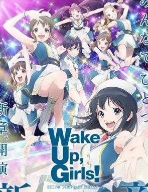 Wake Up, Girls! Shin Shou Poster